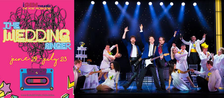 The Wedding Singer at GEM Theater Orange County