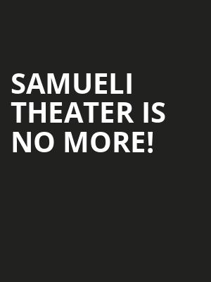 Samueli Theater is no more