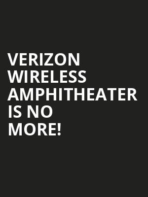Verizon Wireless Amphitheater is no more