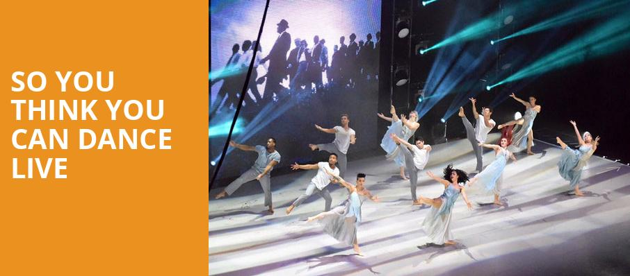 So You Think You Can Dance Live, Segerstrom Hall, Costa Mesa