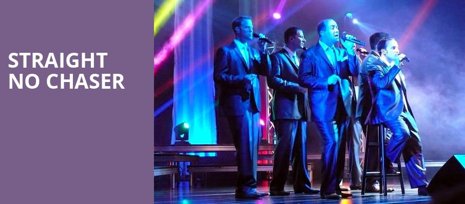 Straight No Chaser, Renee and Henry Segerstrom Concert Hall, Costa Mesa