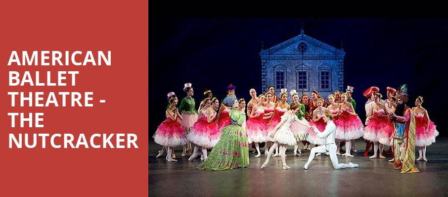 American Ballet Theatre The Nutcracker, Segerstrom Hall, Costa Mesa