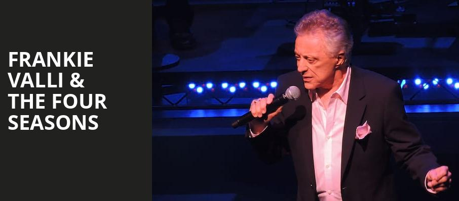 Frankie Valli The Four Seasons, Pacific Amphitheatre, Costa Mesa