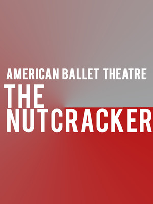 American Ballet Theatre: The Nutcracker Poster