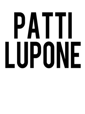 Patti Lupone Poster